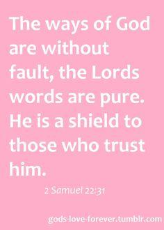 2 Samuel 22:31 #God #Faith