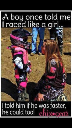 In motocross, because most of my cousins are boys and I have 2 brothers I would always race the boys. Motocross Quotes, Dirt Bike Quotes, Racing Quotes, Biker Quotes, Car Quotes, Motocross Girls, Truck Quotes, Go Kart Racing, Drag Racing