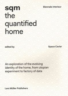 SQM: The Quantified Home