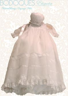 Beautiful Christening Gown and Bonnet, exclusively designed by Bodoques for very special Babies.