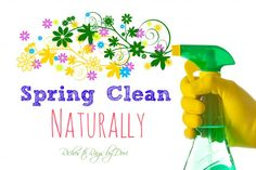 Spring Clean Naturally - Make your own products using Essential Oils.