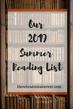 2019 Summer Reading List - The Wheaton Takeover
