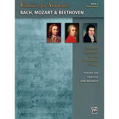 Alfred Classics for Students: Bach, Mozart & Beethoven, Book 2 - Inter