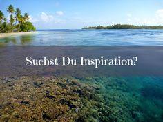 Kennst Du schon meine ultimativen Inspirationsquellen? Hier stelle ich Dir die besten Reiseblogs ever vor - meine ganz persönlichen Lieblinge!