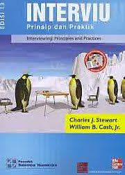 INTERVIU Prinsip dan Praktik Edisi 13– Interviewing: Principles and Practice, Charles J. Stewart - AJIBAYUSTORE