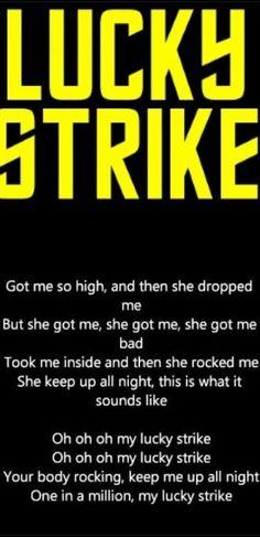 Lucky strike; maroon 5!!