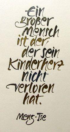 Ein großer Mensch ist der, der sein Kinderherz nicht verloren hat.... - http://1pic4u.com/2015/09/05/ein-grosser-mensch-ist-der-der-sein-kinderherz-nicht-verloren-hat/