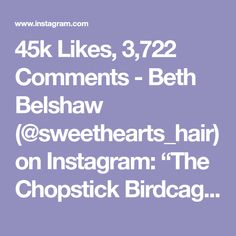 "45k Likes, 3,722 Comments - Beth Belshaw (@sweethearts_hair) on Instagram: ""The Chopstick Birdcage Braid 😆 FULL 🎥 on my YouTube channel 'Sweethearts Hair Design' 😘…"""