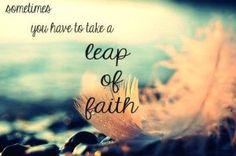 Leap of faith quote pics