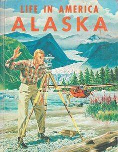 Life in America - Alaska by Stuart R. Tompkins (1960).