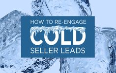 Learn how to identify, contact, and get real estate seller leads who have gone cold or become unresponsive, and how to motivate them to become a new lead. http://plcstr.com/1Fuq79p #realestate #leadgeneration
