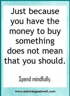 easy to spend on things without even thinking about it, and then not even know where our money has gone. Here are some things to think about before you reach into your pocket to pay for something. Financial Quotes, Financial Peace, Financial Tips, Wisdom Quotes, Quotes To Live By, Life Quotes, Change Quotes, Attitude Quotes, Quotes Quotes