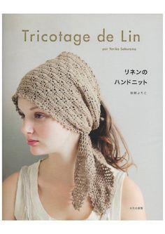 ISSUU - Tricotage de Lin di Vera Azimova Crochet Cap, Manta Crochet, Crochet Shawl, Crochet Stitches, Crocheted Scarf, Lace Scarf, Magazine Crochet, Knitting Magazine, Knitting Patterns