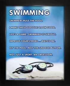 "Swimming Goggles 8"" x 10"" Sport Poster Print. ""Hit the pool, not the snooze button,"" is one motivational swim quote on this poster. Swimming prints make great gifts for young swimmers!"