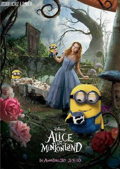 Alice in Minion Land (Taylor - just for you!!)