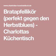 Bratapfellikör (perfekt gegen den Herbstblues) - Charlottas Küchentisch