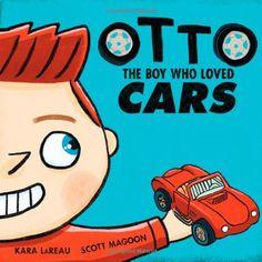 Otto: The boy who loved cars by Kara LaReau http://www.amazon.com/dp/1596434848/ref=cm_sw_r_pi_dp_LpUnub06XQFB3