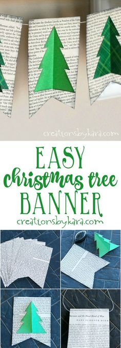 Step by step tutorial for making an easy Christmas Tree Banner from old book pages. A super easy Christmas decor project!