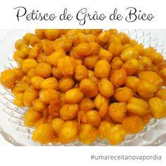 Delicinhas e Coisinhas: Petisco de Grão de Bico #umareceitanovapordia #dia...