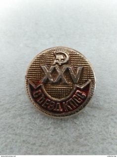 "RARE KPSS XXV ENAMEL SSSR RUSSIA USSR  70""S LOGO  VINTAGE  BADGE PIN - Associations"