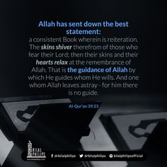We should read the Quran believing that this is Allah speaking to us because that is what it is Allah talking to us directly. #BilalPhilips #IslamicQuotes |  Allah has sent down the best statement:  a consistent Book wherein is reiteration. The skins shiver therefrom of those who fear their Lord; then their skins and their hearts relax at the remembrance of Allah. That is the guidance of Allah by which He guides whom He wills. And one whom Allah leaves astray  for him there is no guide…