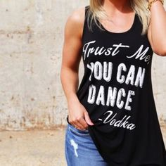 Trust Me, You Can Dance Tank Rayon, spandex super soft black tank. Size medium 6-8 Tops Tank Tops