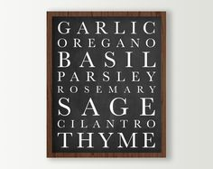 Kitchen Wall Decor - Herbs Kitchen Signs - Kitchen Art Print - Basil Rosemary Garlic Parsley Black & White Kitchen Subway Art Chalkboard by DaphneGraphics on Etsy https://www.etsy.com/listing/251881036/kitchen-wall-decor-herbs-kitchen-signs