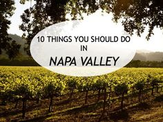 Go Travel: 10 Things To Do in Napa Valley - Mighty Girl