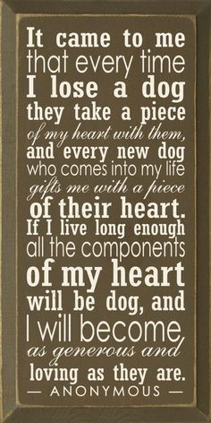 I'm repinning A Little Piece of my Heart.    For my Ollie our Choc Lab, our Basset Joey both have passed.  For our Weim Harley and Dane Lea who continue to bless us daily.  They totally complete our hearts.
