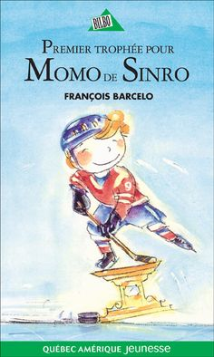 Buy Momo de Sinro 02 - Premier trophée pour Momo de Sinro by François Barcelo and Read this Book on Kobo's Free Apps. Discover Kobo's Vast Collection of Ebooks and Audiobooks Today - Over 4 Million Titles! Hockey, Sport, Audiobooks, This Book, Ebooks, Cycle, Baseball Cards, Romans, Free Apps