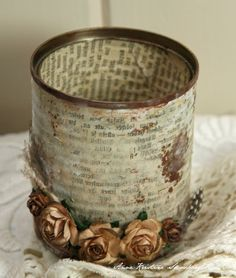 Altered Tin Can ~ Pretty for a vase or decorative storage. *Click on photo for mini tutorial and list of products used with links. -Anne's paper fun