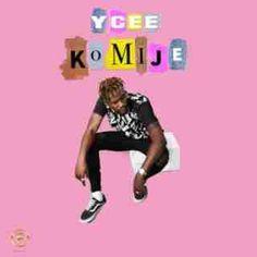 ★Listen: Ycee - Komije