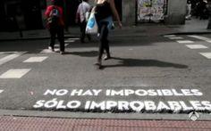 """""""No hay imposibles, Sólo improbables"""""""