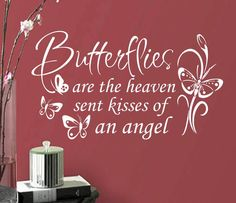 Vinyl Wall Lettering Nursery Decal Butterflies are kisses Quote