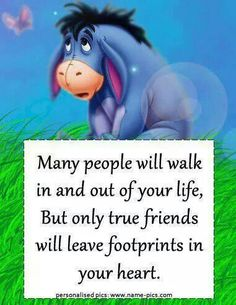 Most memorable quotes fromEeyore, a movie based on film. Find important Eeyore and piglet Quotes from film. Eeyore Quotes about winnie the pooh and friends have inspirational quotes. Eeyore Quotes, Winnie The Pooh Quotes, Bff Quotes, Best Friend Quotes, Disney Quotes, Cute Quotes, Friendship Quotes, Friend Poems, Funny Friendship