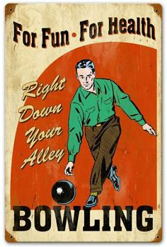 Bowling for Health Vintage Metal Sign 12 x 18 Inches Bowling Outfit, Bowling Shoes, Vintage Labels, Vintage Shops, Retro Vintage, Vintage Style, Vintage Design, Vintage Images, Vintage Ideas
