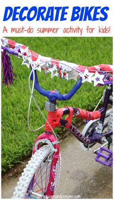 Summer Fun for Kids: Decorate Bikes!  This is a must-do activity for kids during the summer!