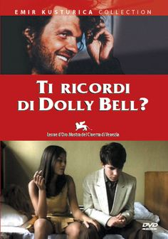 Do you remember Dolly Bell? (1981) - Emir Kusturica