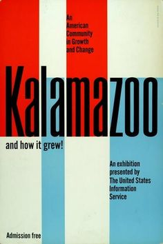 Will Burtin — Kalamazoo and How it Grew! poster (1958)