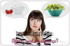 Diet, light, zero e integral: afinal, qual a diferença? - Blog da Mimis - Nem todos têm a função de deixar o produto menos calórico. Vejam para o que cada um serve.