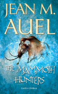 "Third Book ""The Mammoth Hunters"" from the ""Earth's Children"" series."