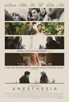 Anesthesia - 2016 - Drama - Sam Waterston - Kristen Stewart - Gretchen Mol - Emily Stoll - Tim Blake Nelson - Glenn Close
