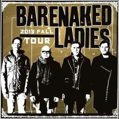 Barenaked Ladies help you relive the with their fall headlining tour! Artists On Tour, Barenaked Ladies, Album Releases, Motown, Soundtrack, Rock N Roll, Music Videos, Musicals, Blues