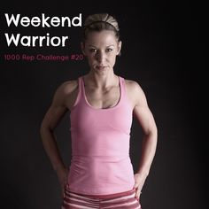 WEEKEND WARRIOR : 1000 REP CHALLENGE #20 (#BeastetteChallenge Day 6/7)