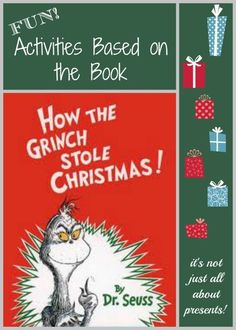 How the Grinch Stole Christmas by Dr. Seuss in honor of the movie premiere of The Grinch on November School Christmas Party, Grinch Christmas Party, Grinch Who Stole Christmas, Christmas Writing, Grinch Party, Preschool Christmas, Christmas Books, Christmas Themes, Kids Christmas