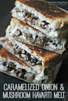 "Caramelized Onion & Mushroom Havarti Melt Do people always ask you this crazy question, ""If you could only eat one food for the rest of your life, what would it be?"" I hate when people ask me this, because it's nearly impossible to pick on… Sandwich Toaster, Soup And Sandwich, Sandwich Recipes, Veggie Sandwich, Caramelized Onions And Mushrooms, Stuffed Mushrooms, Vegetarian Recipes, Cooking Recipes, Tacos"