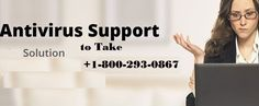 (800)293-0867 Avast Antivirus Support Phone Number  If you need technical assistance regarding antivirus installation, set up of antivirus software, version update, and virus scan support, you need to connect with Antivirus technical support technicians to get complete antivirus solutions at affordable cost. To resolve your problem on tool free (800)293-0867 Number