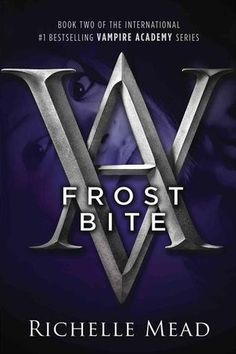 Kay's Book Blog: Frostbite (Vampire Academy, #2) by Richelle Mead