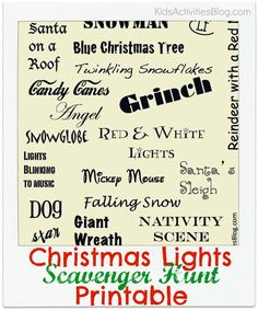 Christmas lights scavenger hunt printable- think this will be a new tradition in our family Printable Christmas Games, Holiday Games, Christmas Activities For Kids, Christmas Party Games, Holiday Fun, Christmas Holidays, Christmas Crafts, Holiday Ideas, Christmas Ideas