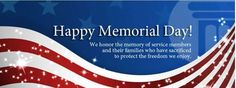 In observance of Memorial Day our offices will be closed on Monday May 29th.